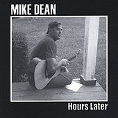 Hours Later by Mike Dean
