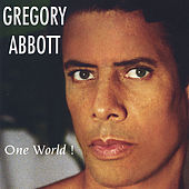 One World! by Gregory Abbott