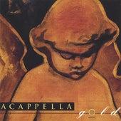 Acappella Gold by Acappella