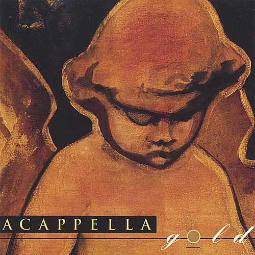 Acappella Gold by Acappella