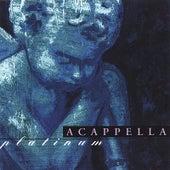 Acappella Platinum by Acappella