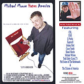Michael Moore Hates America by Various Artists