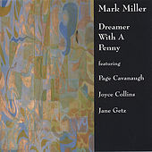 Dreamer With A Penny by Mark Miller