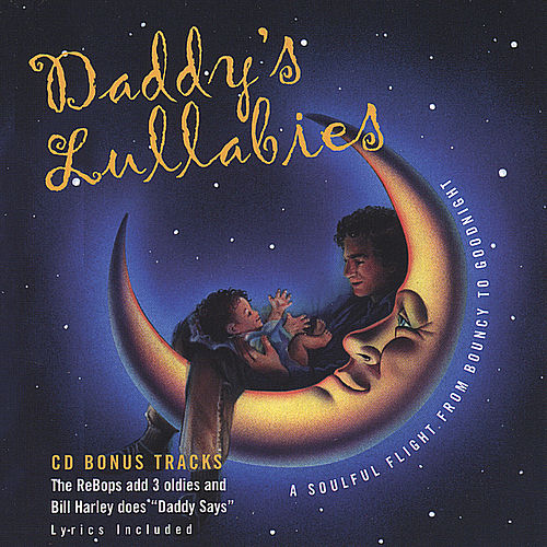Daddy's Lullabies by The Re-Bops