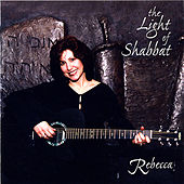 The Light of Shabbat by Rebecca