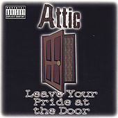 Leave Your Pride at the Door by Attic