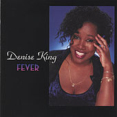 Fever by Denise King