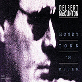 Honky Tonk 'N Blues by Delbert McClinton