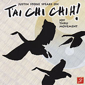 Justin Stone Speaks On T'ai Chi Chih! by Justin