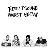 Worst Enemy - Single by Toddla T