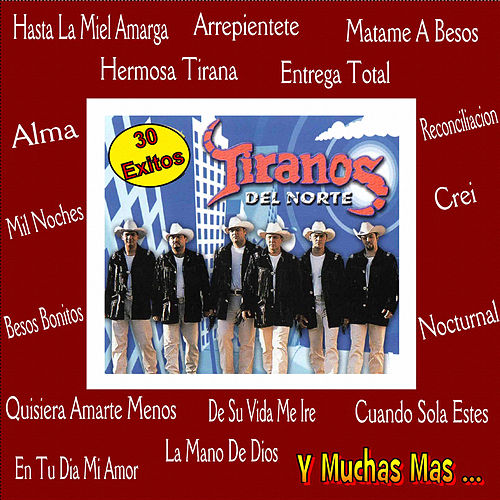 30 Exitos by Los Tiranos Del Norte