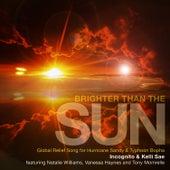 Brighter Than the Sun von Incognito