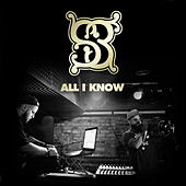 All I Know by S3
