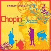 Chopin Jazz by Swingin' Chopin