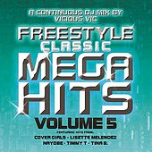 Freestyle Classic Mega Hits Vol. 5 by Various Artists