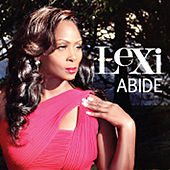 Abide - Radio Edit Single by Lexi