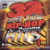 32 Super Latino Hip-Hop & Reggaeton Hits by Various Artists
