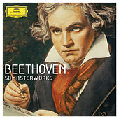 Beethoven 50 Masterworks by Various Artists