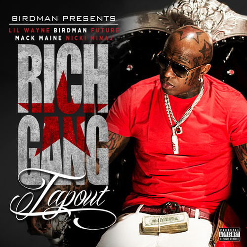 Tapout by Rich Gang