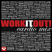 WORK IT OUT! Cardio Mix (60 Min Non-Stop Workout Mix [140-152 BPM]) by Various Artists
