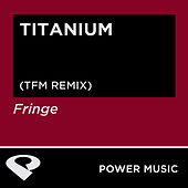 Titanium - Single by Fringe
