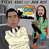 Ohh (Remixes) by Steve Aoki