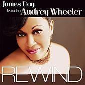 Rewind (feat. Audrey Wheeler) by James Day