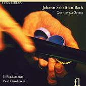 Bach: Orchestral Suites by Il Fondamento