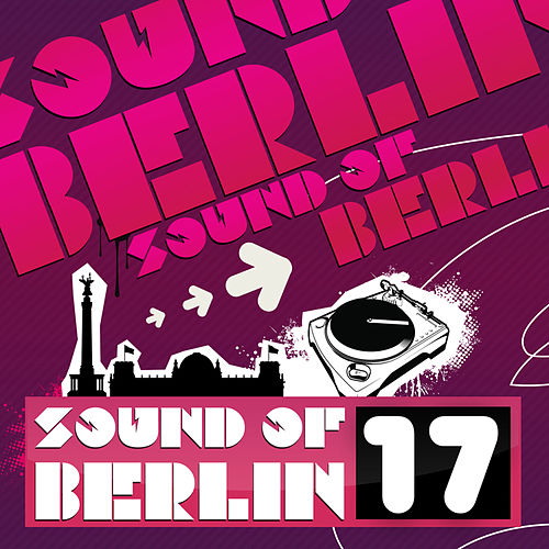 Sound of Berlin 17 by Various Artists
