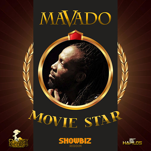 Movie Star - Single by Mavado