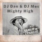 Mighty High by DJ Dan
