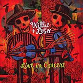 Live in Concert by Willie And Lobo