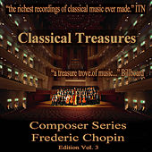 Classical Treasures Composer Series: Frédéric Chopin Edition, Vol. 3 by Various Artists