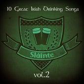 Slainte! (10 Great Irish Drinking Songs), Vol. 2 by Various Artists