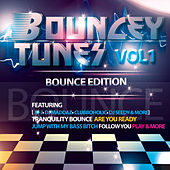 Bouncy Tunes, Vol. 1 (Bounce Edition) by Various Artists
