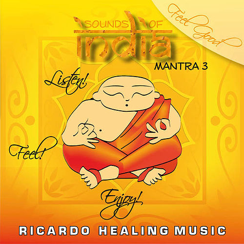 Sounds of India - Mantra 3 by Ricardo M.