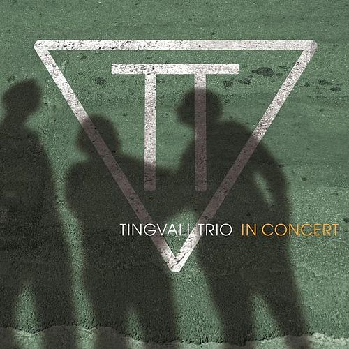 In Concert by Tingvall Trio