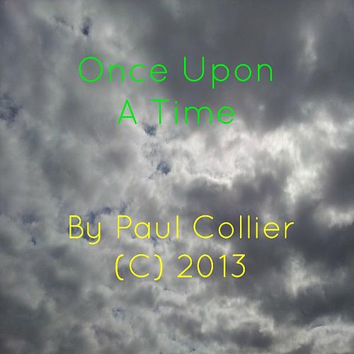 Once Upon a Time by Paul Collier