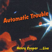 Autumatic Trouble by Henry Cooper