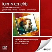 Xenakis, I.: Orchestral Works, Vol. 2 - Jonchaies / Shaar / Lichens / Antikhthon by Luxembourg Philharmonic Orchestra