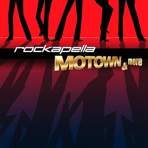 Motown & More by Rockapella
