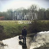 The Wild by Lewis Watson