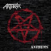 Anthems von Anthrax