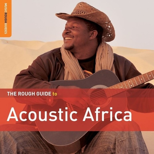 Rough Guide To Acoustic Africa by Various Artists