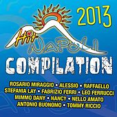 Hit Napoli Compilation 2013 by Various Artists