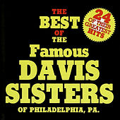 The Best of the Davis Sisters by The Davis Sisters