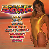 Tropicalisimo 2000 by Various Artists