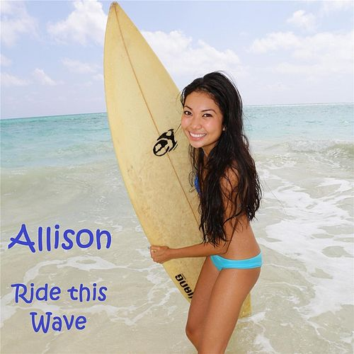 Ride This Wave by Allison