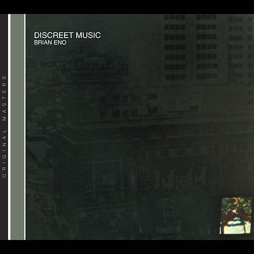 Discreet Music by Brian Eno