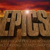 Epics - The History of the World According to Hollywood by City of Prague Philharmonic
